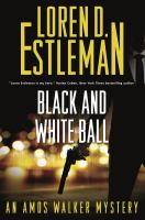 Cover image for Black and white ball : Amos Walker series