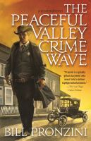 Cover image for The Peaceful Valley crime wave
