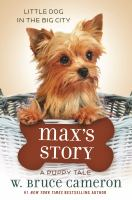 Cover image for Max's story : a dog's purpose puppy tale series