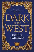 Cover image for Dark of the west. bk. 1 : Glass Alliance series