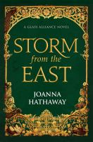 Cover image for Storm from the east. bk. 2 : Glass alliance series