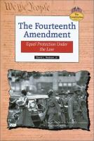 Cover image for The Fourteenth Amendment : equal protection under the law