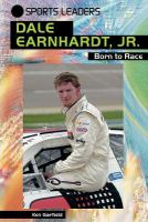Cover image for Dale Earnhardt, Jr. : born to race