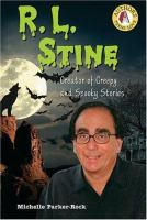 Cover image for R.L. Stine : creator of creepy and spooky stories : Authors teen love series