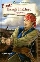Cover image for Pirate Hannah Pritchard : captured! : Historical fiction adventures