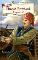 Imagen de portada para Pirate Hannah Pritchard : captured! : Historical fiction adventures