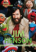 Cover image for Jim Henson : puppeteer and producer