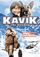 Cover image for Kavik the wolf dog