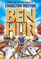 Cover image for Ben Hur (animated version) featuring the voice talent of Charlton Heston