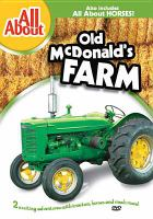Cover image for All about Old McDonald's farm All about horses.