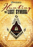 Cover image for Hunting The lost symbol [videorecording DVD]