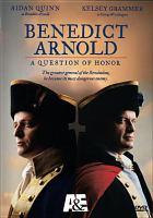 Imagen de portada para Benedict Arnold a question of honor