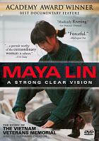 Cover image for Maya Lin a strong clear vision