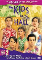 Cover image for The kids in the hall. Season 2, Complete