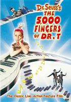 Cover image for The 5,000 fingers of Dr. T.