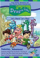 Imagen de portada para Dragon tales. Let's share! Let's play!