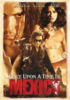 Cover image for Once upon a time in Mexico