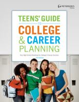 Cover image for Teens' guide to college & career planning your high school roadmap for college & career success.