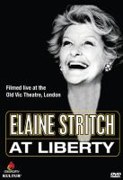Cover image for Elaine Stritch at liberty [videorecording DVD]