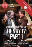 Cover image for Henry IV, part 1 [videorecording DVD] : Shakespeare's Globe Theatre