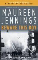 Imagen de portada para Beware this boy. bk. 2 : Detective Inspector Tom Tyler mystery series