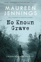 Imagen de portada para No known grave. bk. 3 : Detective Inspector Tom Tyler series