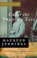Imagen de portada para Under the dragon's tail. bk. 2 : Murdoch mysteries series