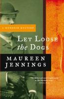 Imagen de portada para Let loose the dogs. bk. 4 : Murdoch mysteries series