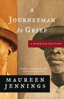 Imagen de portada para A journeyman to grief. bk. 7 : Murdoch mysteries series