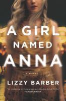 Cover image for A girl named Anna : a novel