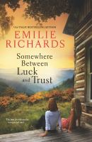 Cover image for Somewhere between Luck and Trust. bk. 2 : Goddesses anonymous series
