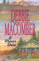 Cover image for 6 Rainier Drive. bk. 6 : Cedar Cove series