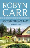 Cover image for Second chance pass. bk. 5 : Virgin River series