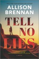 Cover image for Tell no lies. bk. 2 : Quinn & Costa thriller series