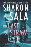 Cover image for The last straw. bk. 4 : Jigsaw files series