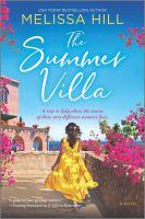 Imagen de portada para The summer villa : a novel