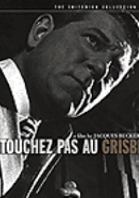Cover image for Touchez pas au grisbi Hands off the loot