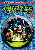 Cover image for Teenage Mutant Ninja Turtles II [videorecording DVD] : the secret of the ooze