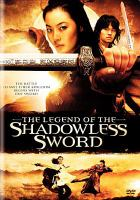 Cover image for The legend of the shadowless sword
