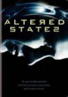 Cover image for Altered states [videorecording DVD]