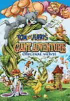 Imagen de portada para Tom and Jerry's giant adventure : original movie [videorecording DVD]