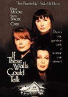 Imagen de portada para If these walls could talk [videorecording DVD]