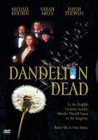 Cover image for Dandelion dead