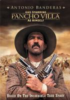 Cover image for Pancho Villa as himself