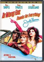 Cover image for To Wong Foo, thanks for everything, Julie Newmar