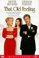 Cover image for That old feeling [videorecording DVD]