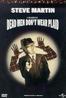 Imagen de portada para Dead men don't wear plaid [videorecording DVD]