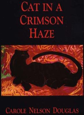 Cover image for Cat in a crimson haze. bk. 4 : Midnight Louie series