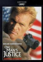 Cover image for One man's justice [videorecording DVD]