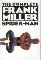 Cover image for The complete Frank Miller Spider-Man.